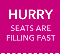 HURRY - Seats are filling fast